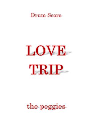 Lovetrip thepeggies dr