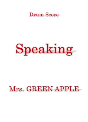 Speaking mrsgreenapple dr